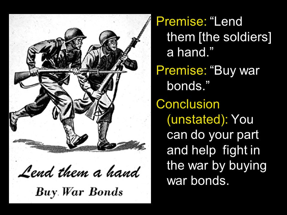 Premise: Lend them [the soldiers] a hand.